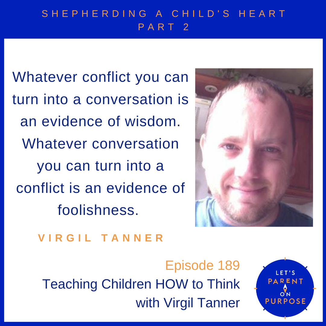 Teaching Children HOW to Think with Virgil Tanner