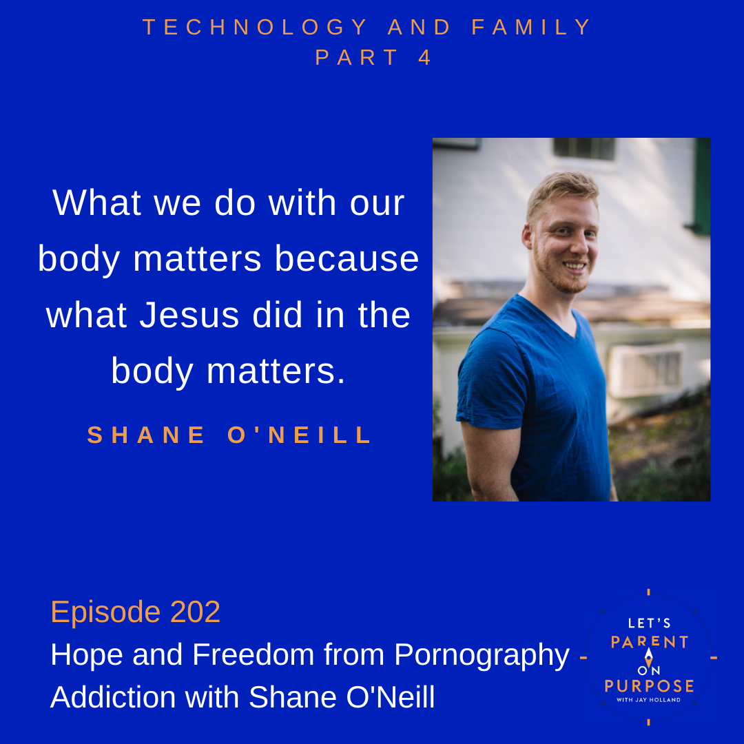 Freedom and Hope from Pornography Addiction with Shane O'Neill