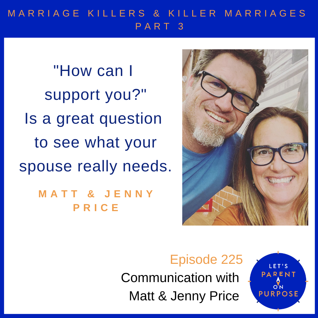 Marriage Killers: Communication with Matt and Jenny Price