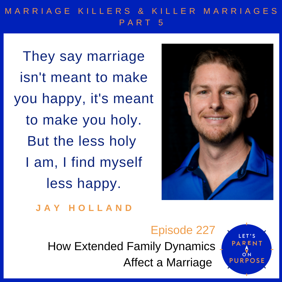 How Extended Family Dynamics Affect a Marriage