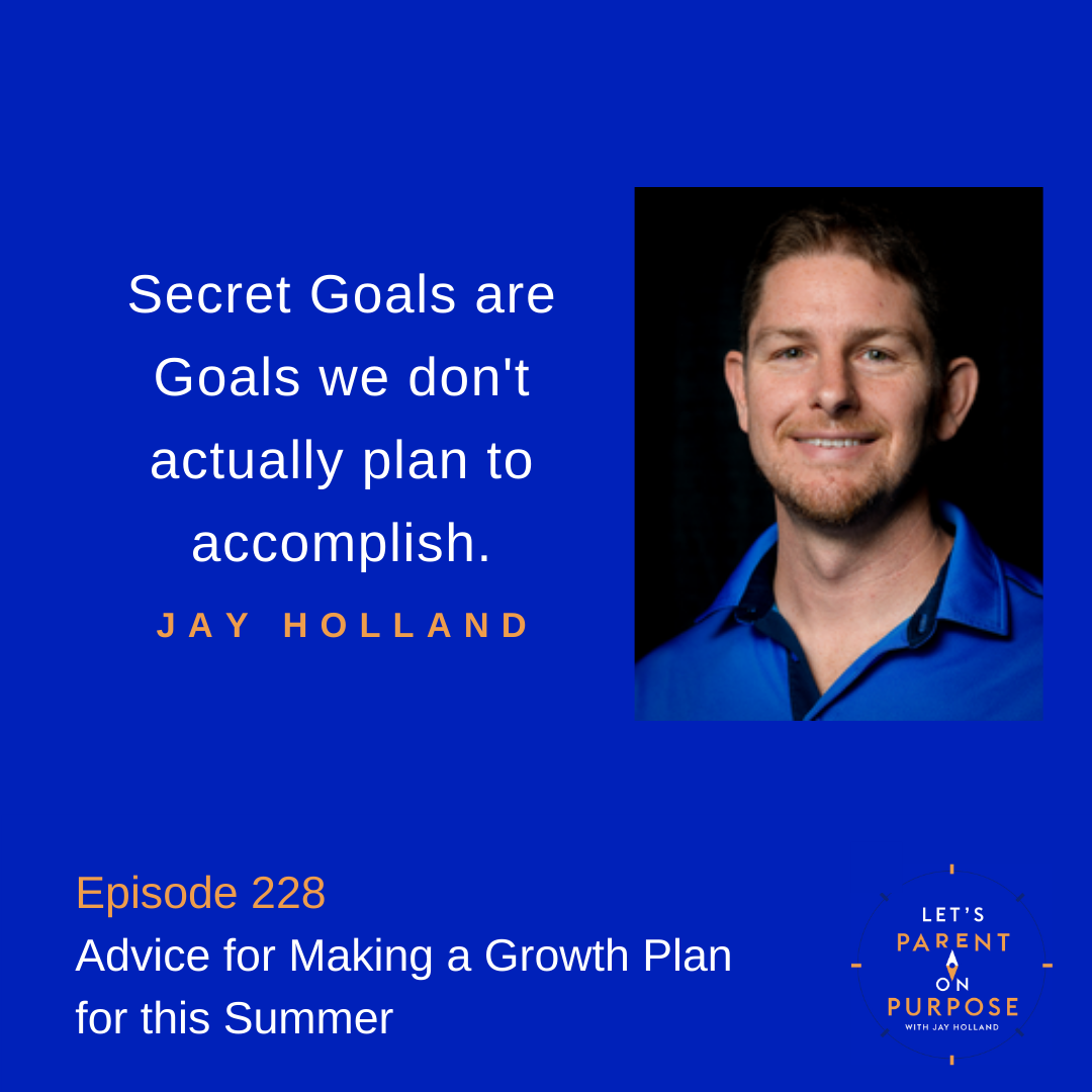 Advice for Making a Growth Plan This Summer
