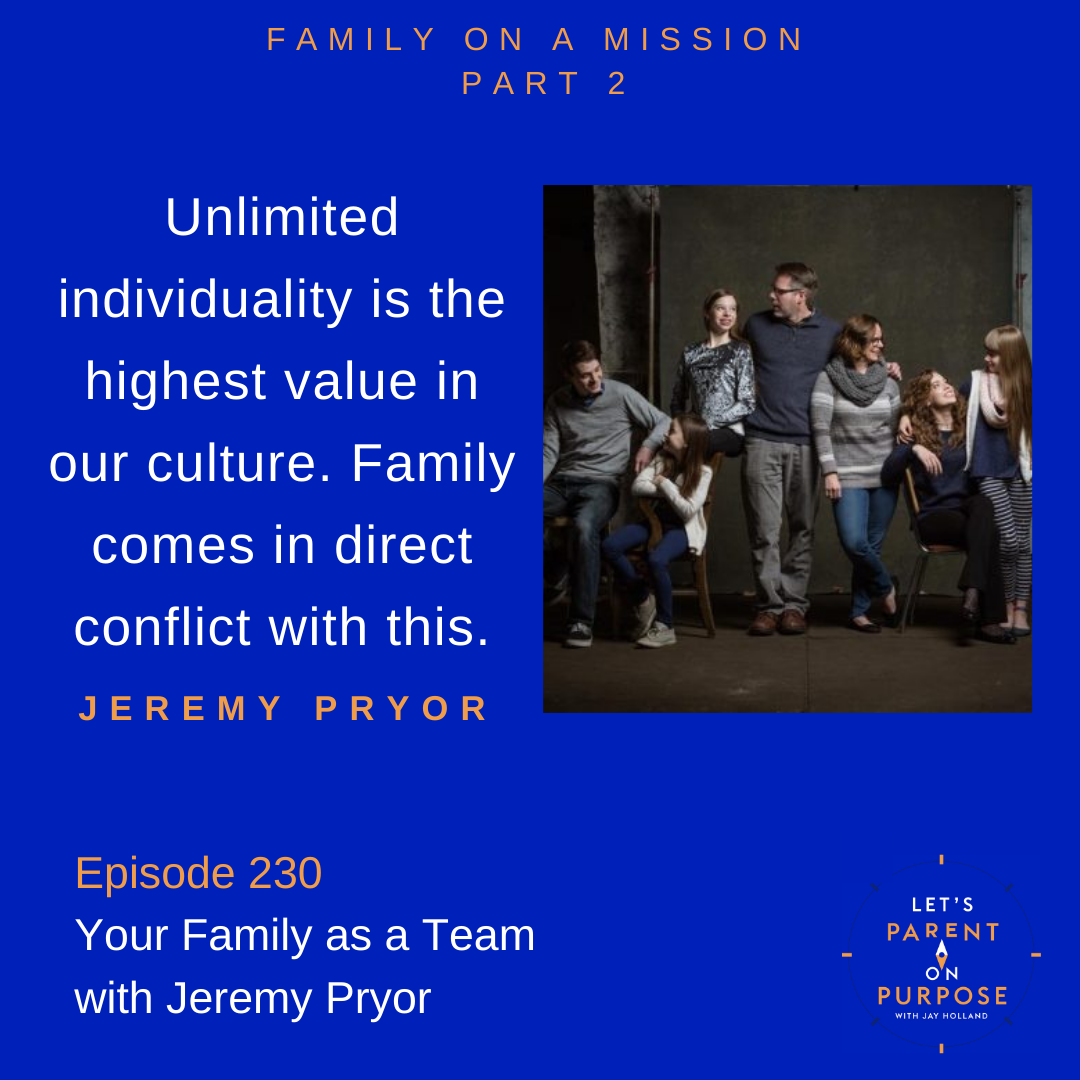Your Family as a Team with Jeremy Pryor