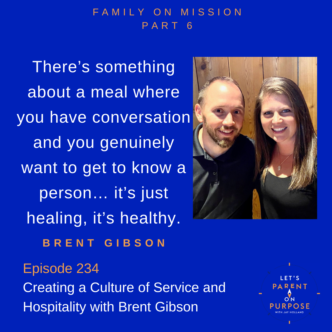 Creating a Culture of Service and Hospitality with Brent Gibson